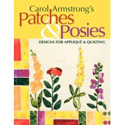 Carol Armstrong's Patches & Posies - Print on Demand Edition (Other)