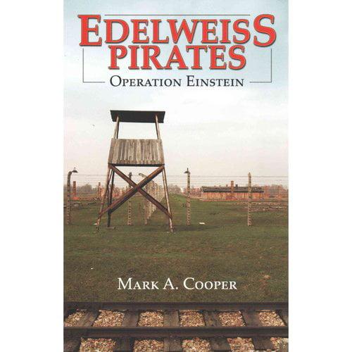 Edelweiss Pirates, Operation Einstein