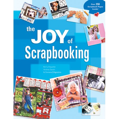 The Joy of Scrapbooking (Joy Scrapbooking)