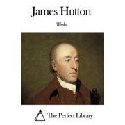 Works of James Hutton - eBook
