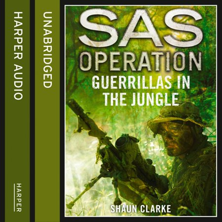 Guerrillas in the Jungle (SAS Operation) - Audiobook