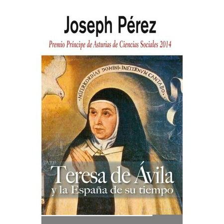 Teresa De Avila Y La Espa A De Su Tiempo   Teresa Of Avila And Her Times
