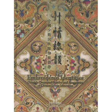 Embroidered Identities : Ornately Decorated Textiles and Accessories of Chinese Ethnic Minorities This publication accompanies the University Museum and Art Gallerys exhibition of traditional Chinese costumes, baby carriers and silver ornaments drawn from the collection of Mei-yin Lee. Elaborately embroidered costumes and baby carriers, most of which originate with the Miao, Dong, Shui and Zhuang ethnic tribes of the south-western Chinese provinces of Guizhou, Yunnan, and Guangxi are decorated with richly coloured, stitched and sewn ornamentationsand sometimes silver applicationsindigenous to the particular culture and long-lived traditions they derive from. As some ethnic minorities lack a written script, the symbolism and colour-coding found in their textiles form a visual language that presents an important cultural and anthropological development and heritage still in practice today.