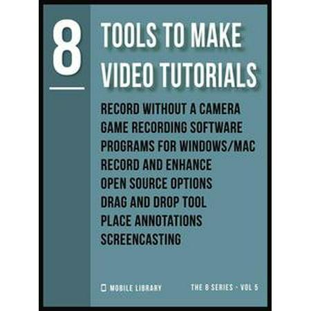Tools To Make Video Tutorials 8 - eBook