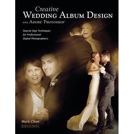 Creative Wedding Album Design With Adobe Photoshop Ebook Walmartcom