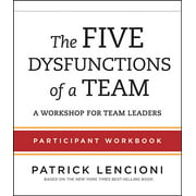 The Five Dysfunctions of a Team Participant Workbook (Paperback)