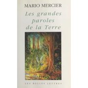 Les Grandes Paroles de la Terre - eBook