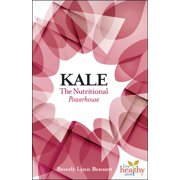 Kale: The Nutritional Powerhouse - eBook
