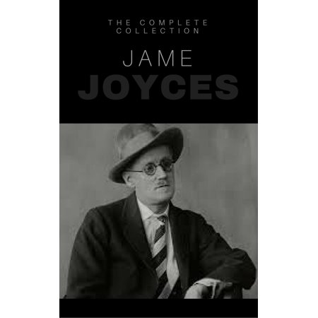James Joyce: The Complete Collection - eBook