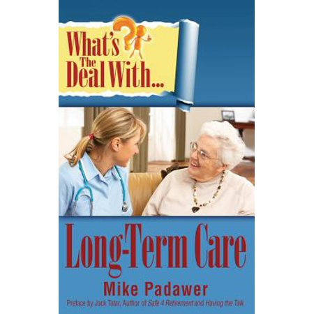 What's the Deal with Long-Term Care? (Long Term Effects Of The New Deal)