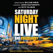 Saturday Night Live and Philosophy - Audiobook