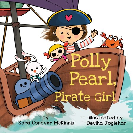 Polly Pearl, Pirate Girl (Paperback) (Polly Pirates)