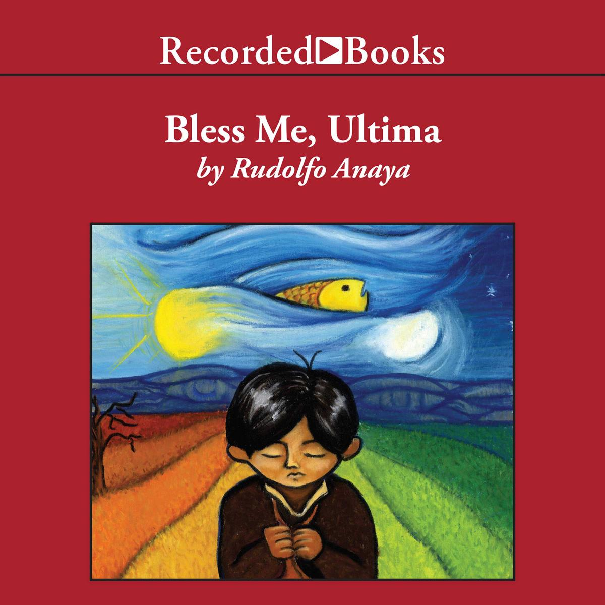 Bless Me, Ultima - Audiobook