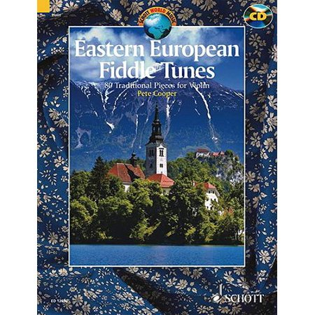 Eastern European Fiddle Tunes : 80 Traditional Pieces for Violin