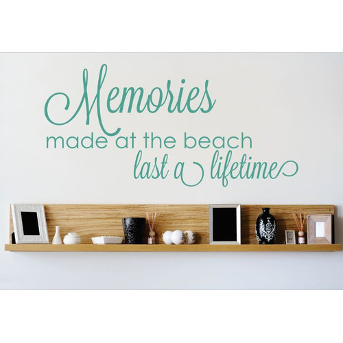 Design With Vinyl Memories Made At the Beach Last a Lifetime Wall Decal