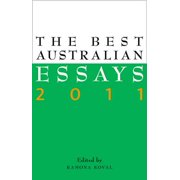 The Best Australian Essays 2011 - eBook