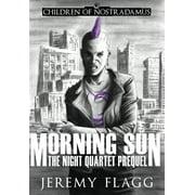 The Night Quartet: Morning Sun (Hardcover)