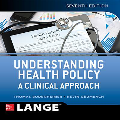 Understanding Health Policy: A Clinical Approach, Seventh Edition - (Introductory Algebra An Applied Approach 7th Edition)