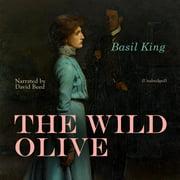 The Wild Olive - Audiobook