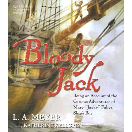 Bloody Jack : Being an Account of the Curious Adventures of Mary