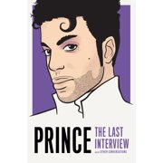 Prince: The Last Interview : and Other Conversations