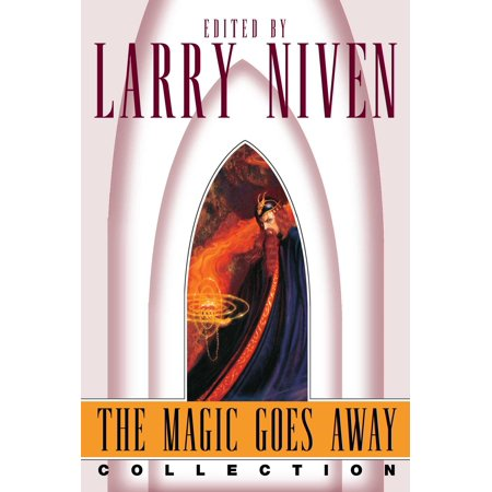 The Magic Goes Away Collection : The Magic Goes Away, The Magic May Return, and More Magic ()