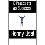 10 Passos até ao Sucesso - eBook