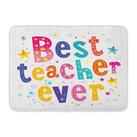 KDAGR Day Best Teacher Ever Celebration Class Congratulations Education Doormat Floor Rug Bath Mat 23.6x15.7