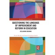 Questioning the Language of Improvement and Reform in Education - eBook