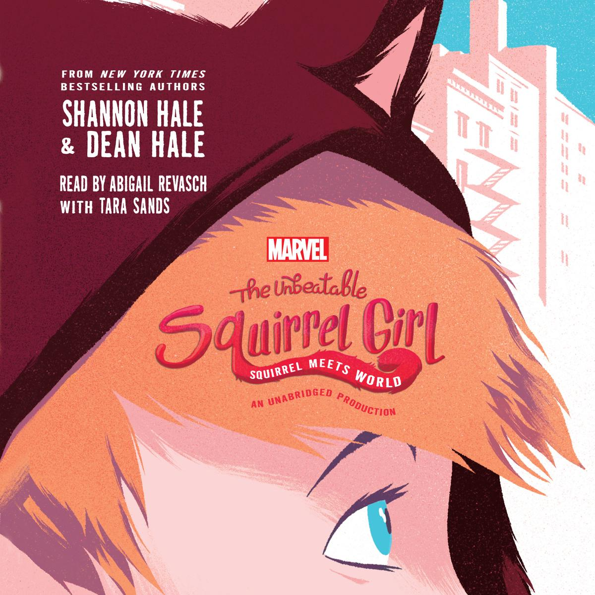 The Unbeatable Squirrel Girl Squirrel Meets World - Audiobook