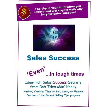 Sales Success, 'Even' in Tough Times - eBook
