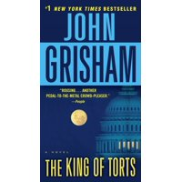 The King of Torts : A Novel