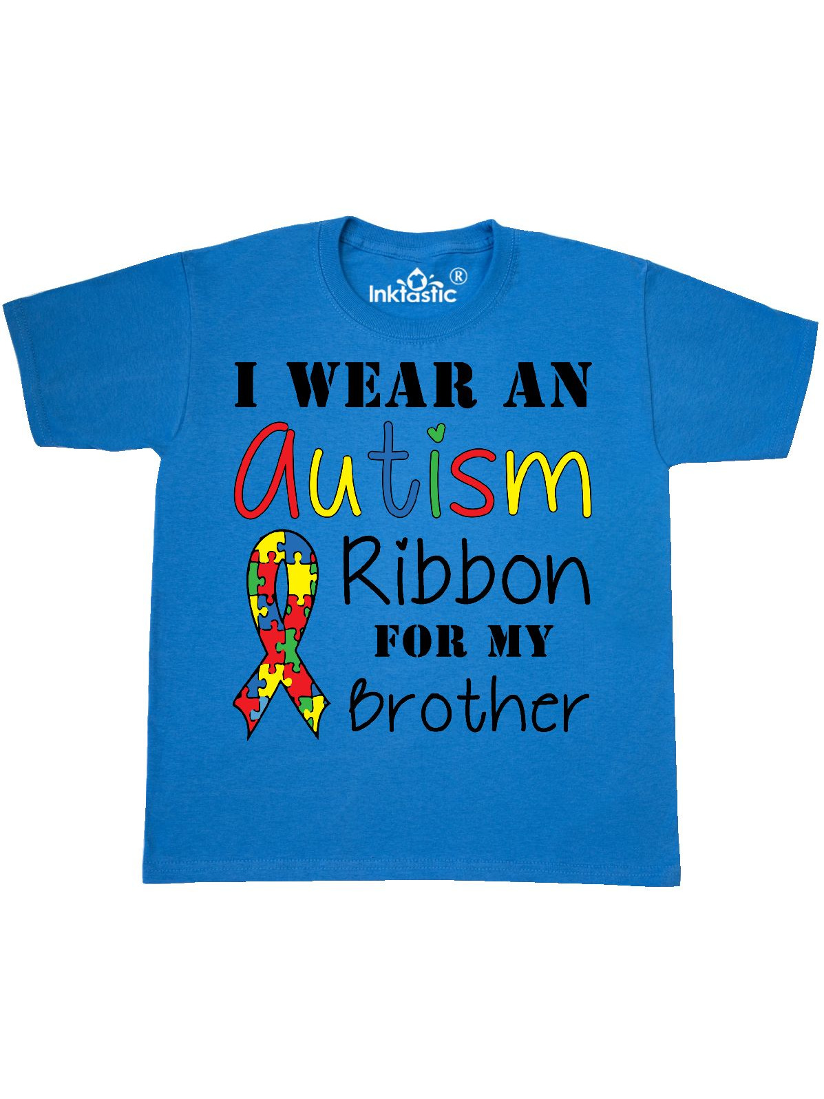 I wear an Autism ribbon for my Brother Youth T-Shirt