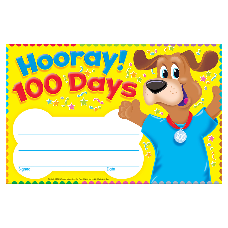 HOORAY 100 DAYS HAPPY HOUND RECOGNITION AWARDS
