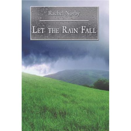 Let the Rain Fall - eBook