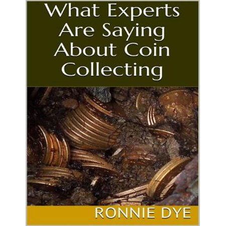 What Experts Are Saying About Coin Collecting - eBook](Halloween Business Sayings)