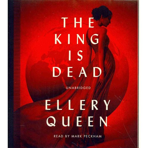 The King Is Dead by Ellery Queen Unabridged 2014 CD ISBN- 9781482969450