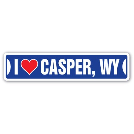 Wyoming Roads - I LOVE CASPER, WYOMING Street Sign wy city state us wall road décor gift