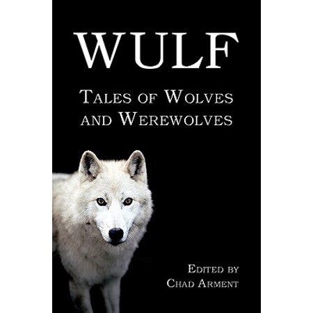 Wulf : Tales of Wolves and - Halloween Songs Werewolves Of London