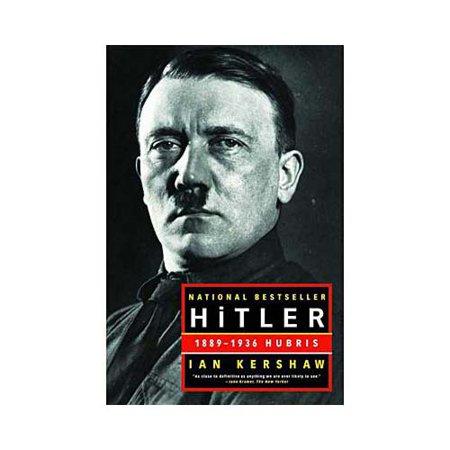 Hitler  1889 1936  Hubris
