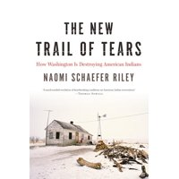 The New Trail of Tears (Hardcover)
