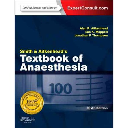 Smith And Aitkenheads Textbook Of Anaesthesia  Expert Consult   Online   Print