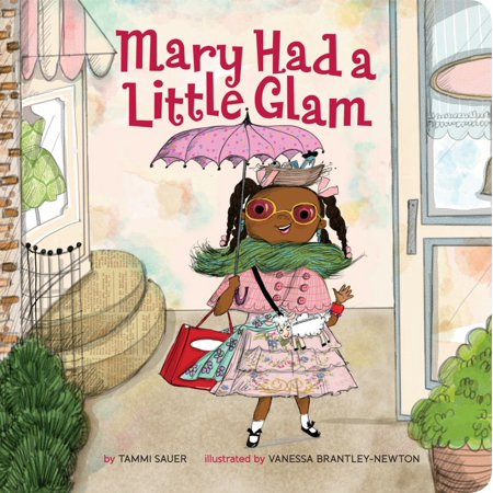 Mary Had a Little Glam (Board Book) (The Words To Mary Had A Little Lamb)