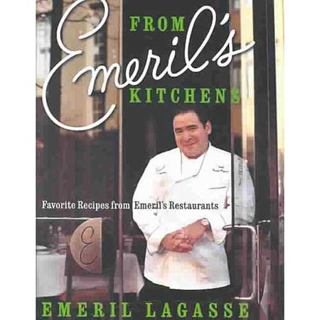 From Emerils Kitchens: Favorite Recipes from Emerils Restaurants by