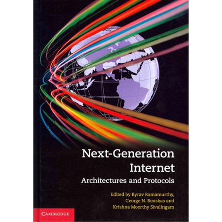 Next Generation Internet  Architectures And Protocols