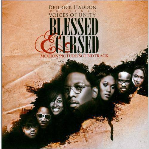 Deitrick Haddon Presents: Blessed & Cursed Soundtrack