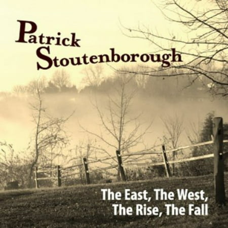 East The West The Rise The Fall