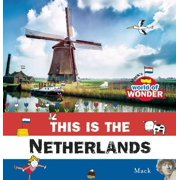 Mack's World of Wonder: This Is the Netherlands (Hardcover)