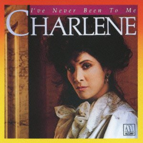 Charlene - I'Ve Never Been to Me [CD]