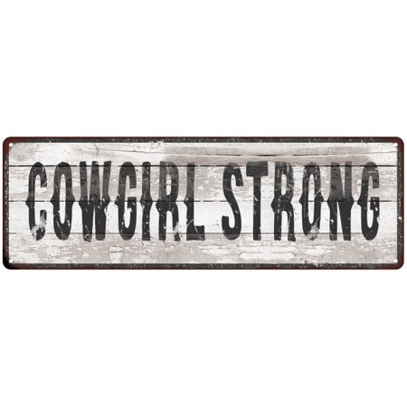 COWGIRL STRONG Ship Lap Look Distressed Metal Sign 6x18 Country Chic Wall Décor .040 Thick Low Lustre - Cowgirl Look